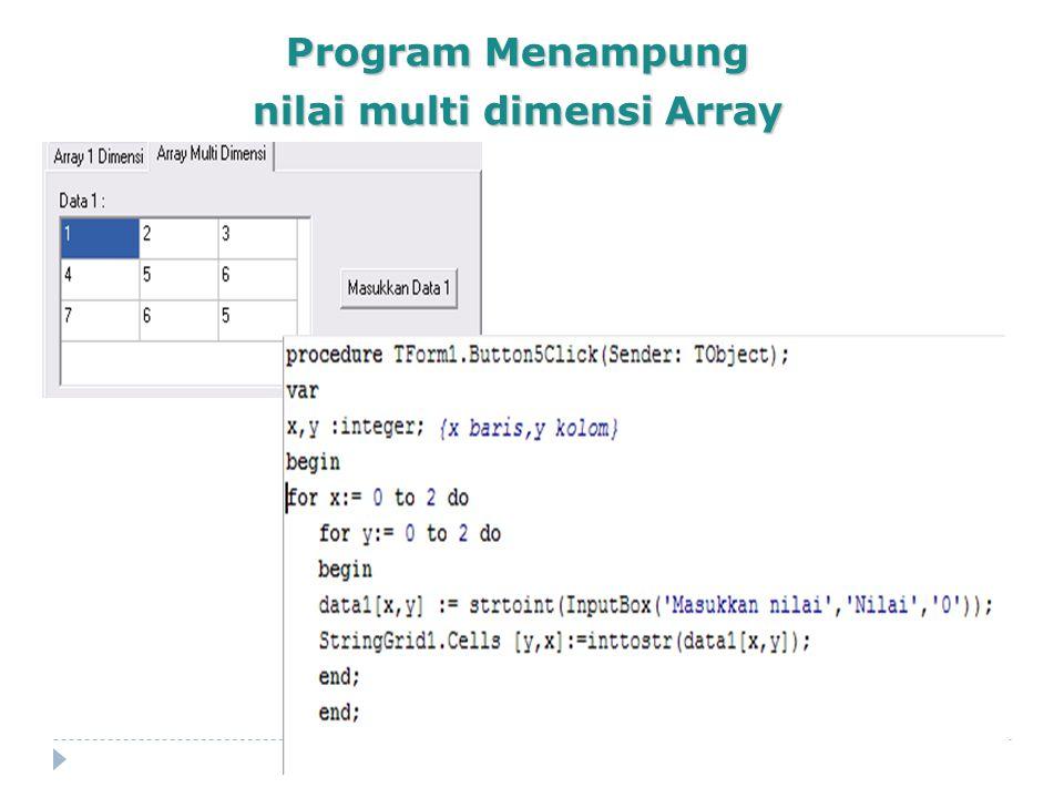 Program Menampung nilai multi dimensi Array