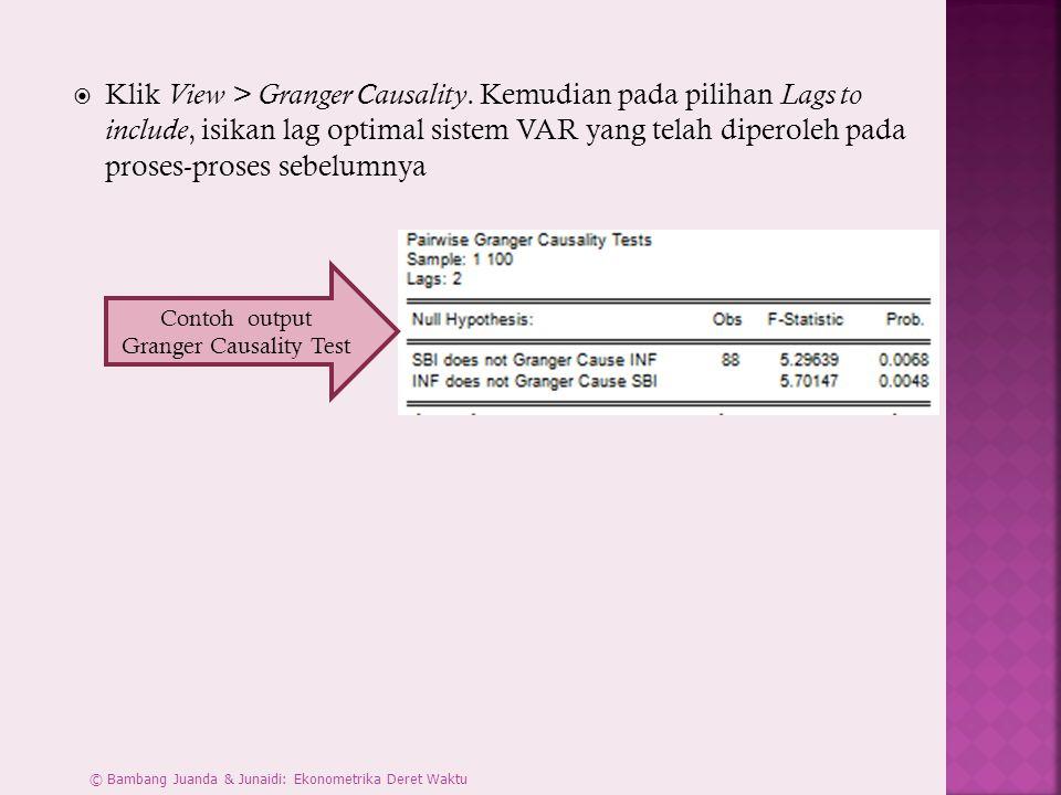  Klik View > Granger Causality.