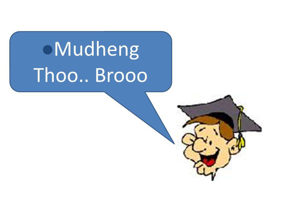 l Mudheng Thoo.. Brooo