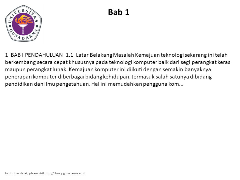 Bab 2 BAB II LANDASAN TEORI 2.1 Text Editor Text editor adalah suatu jenis perangkat lunak komputer yang digunakan untuk menyunting teks biasa.