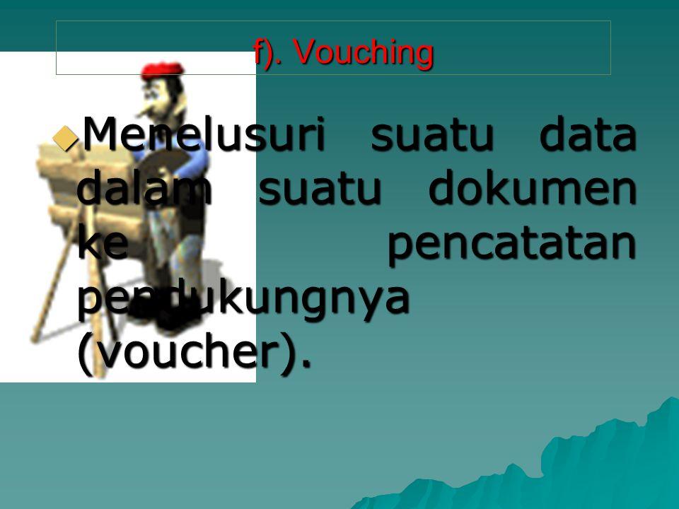 f).Vouching f).