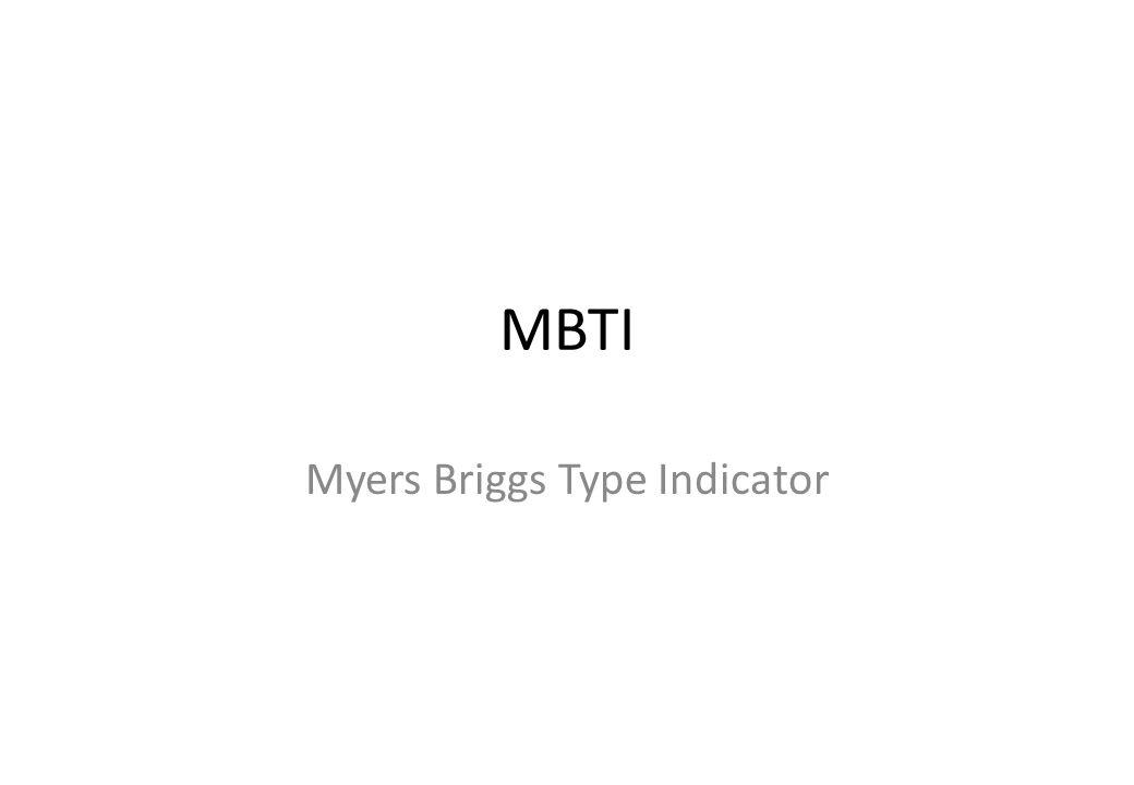 MBTI Myers Briggs Type Indicator