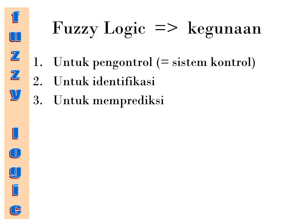 Apa itu Fuzzy Logic? contoh
