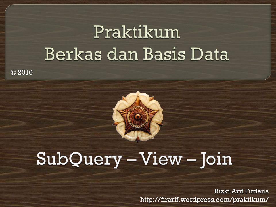  Subquery merupakan bentuk query yang berada dalam query lain atau disebut juga nested query atau subselect.