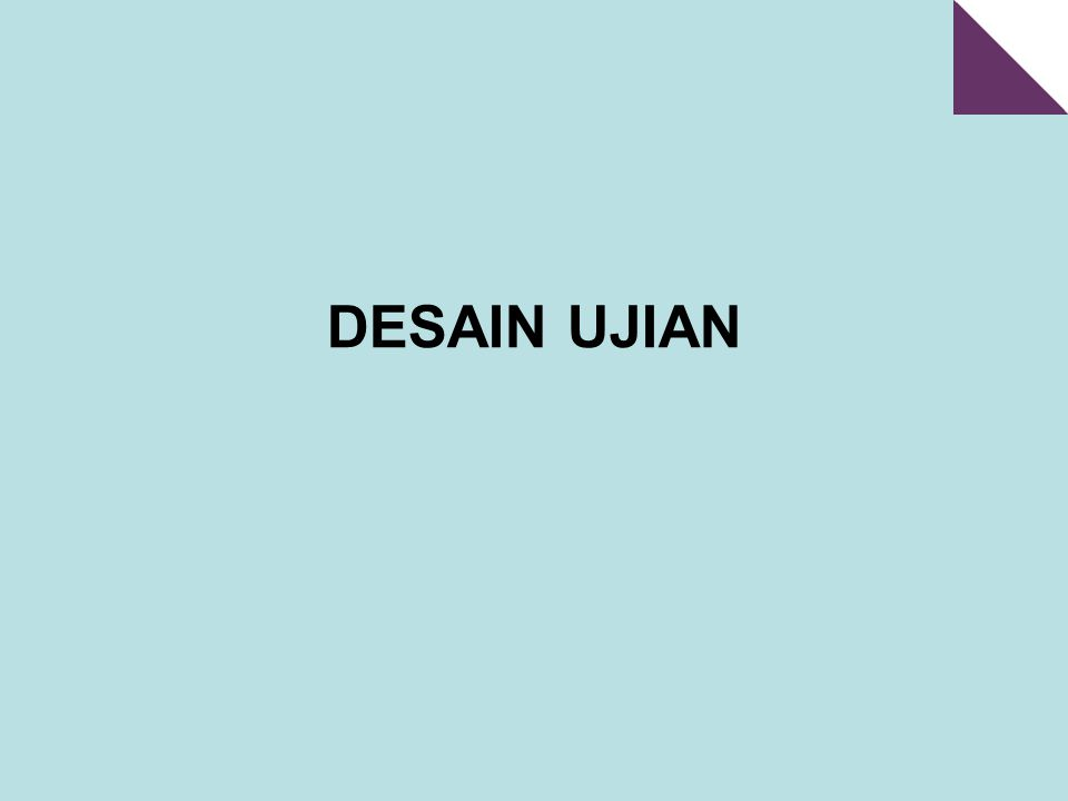 DESAIN UJIAN