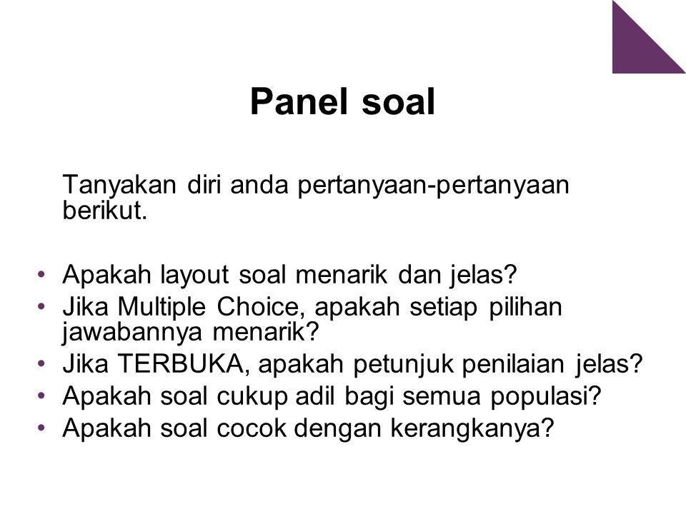 Panel soal Tanyakan diri anda pertanyaan-pertanyaan berikut.