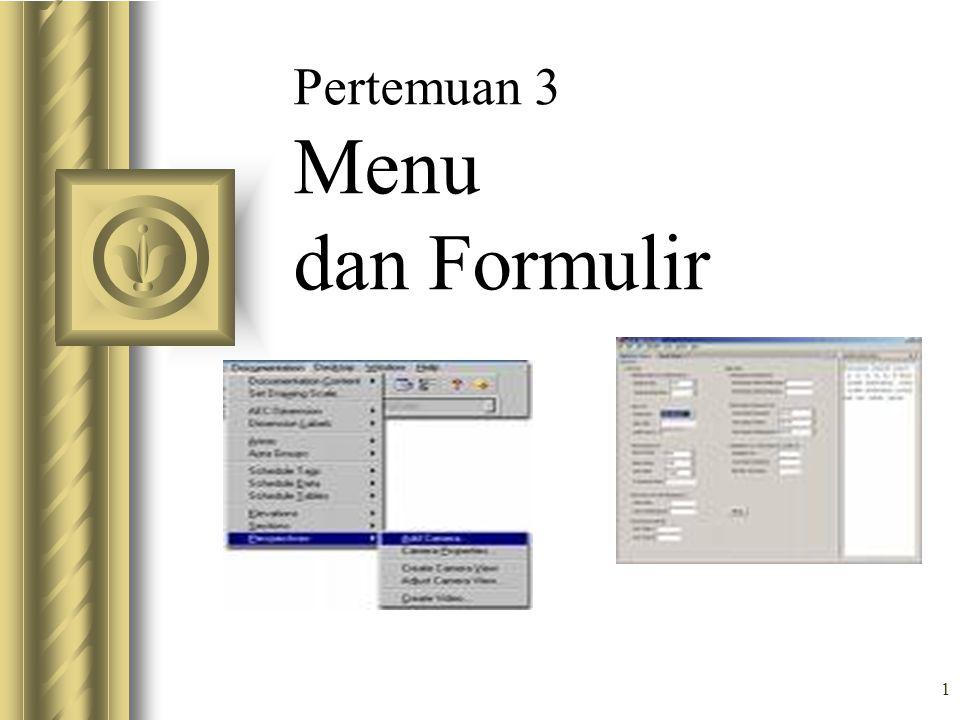 1 Pertemuan 3 Menu dan Formulir