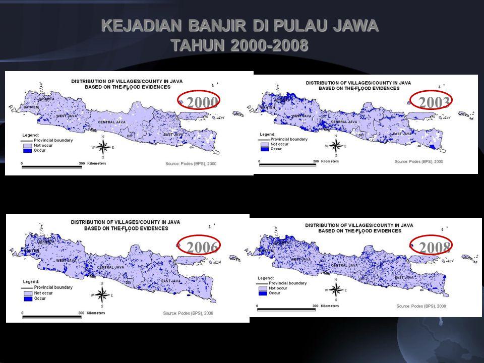 KEJADIAN BANJIR DI PULAU JAWA TAHUN 2000-2008 2003 2008 2000 2006