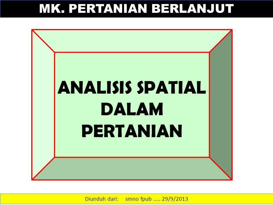 Bentuk-bentuk pola spasial uniform clustered random uniform clustered random Diunduh dari: statisticsanalyst.files.wordpress.com/2011/08/analisis-data-spasial.ppt…..