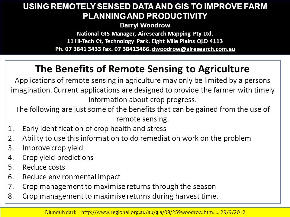 USING REMOTELY SENSED DATA AND GIS TO IMPROVE FARM PLANNING AND PRODUCTIVITY Darryl Woodrow National GIS Manager, Airesearch Mapping Pty Ltd. 11 Hi-Te