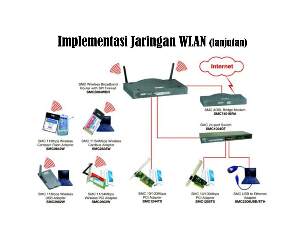 Implementasi Jaringan WLAN (lanjutan)
