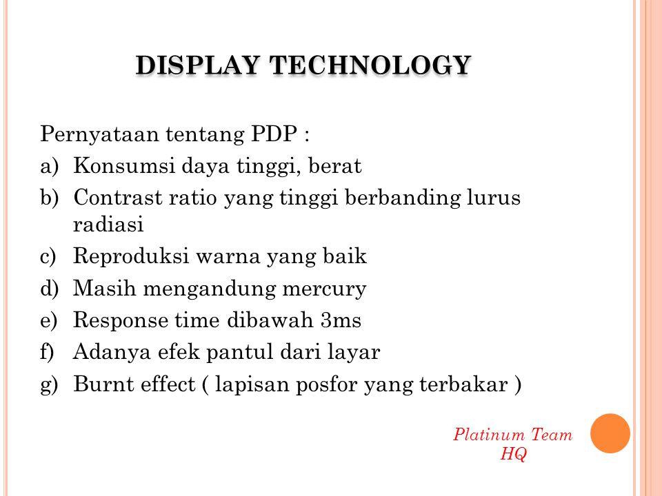 LCD (Liquid Crystal Display ) Filter cahaya terpolarisasi vertikal.