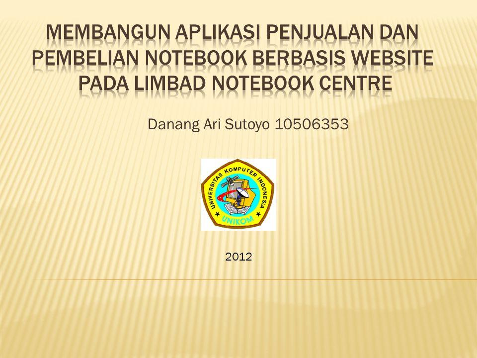 Danang Ari Sutoyo 10506353 2012