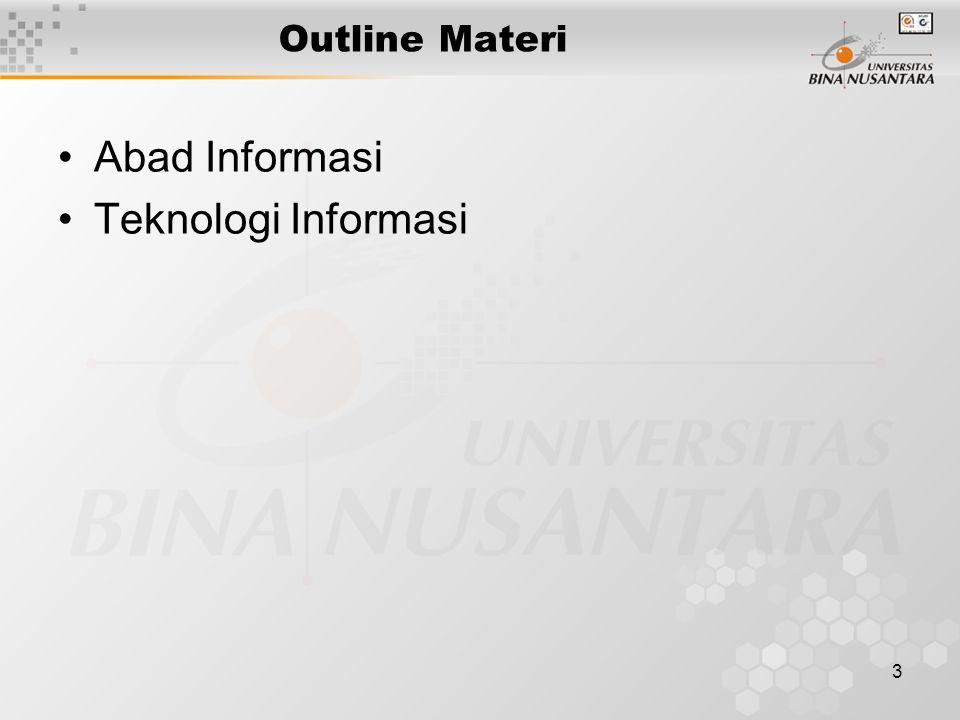 3 Outline Materi Abad Informasi Teknologi Informasi
