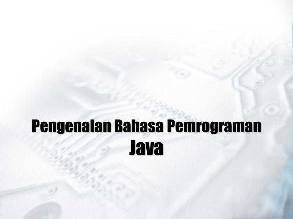Pengenalan Bahasa Pemrograman Java