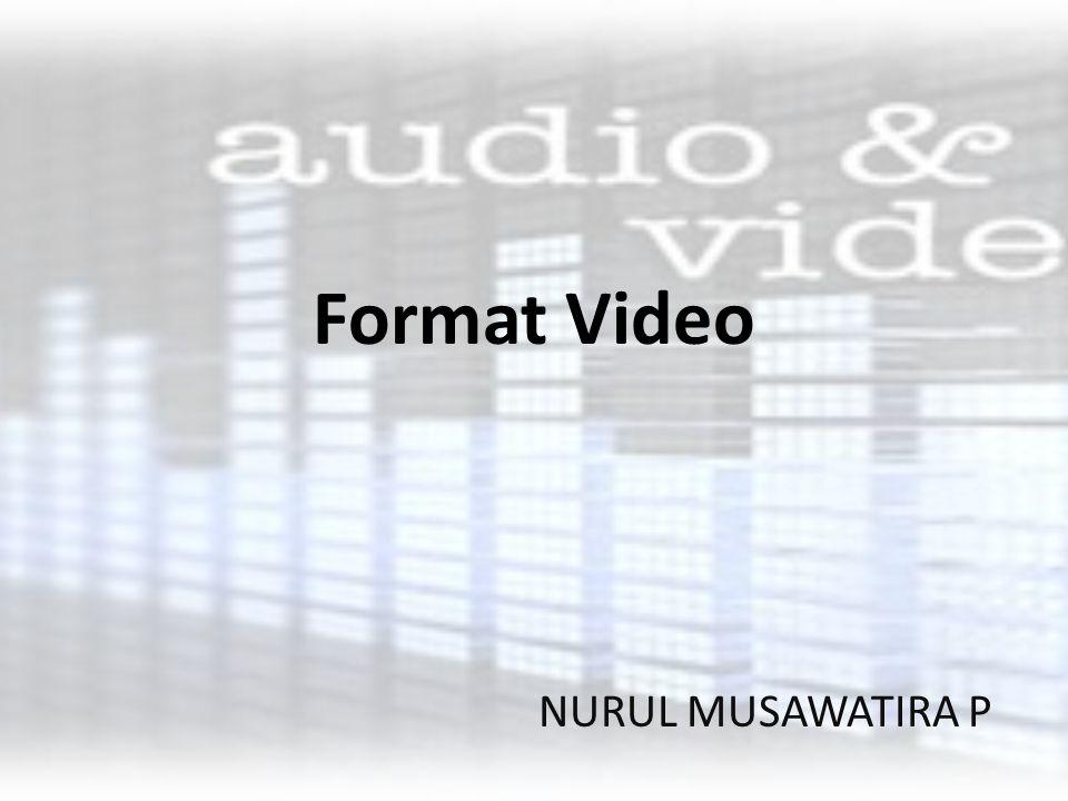 Format Video.avi (Audio Video Interleave File) Format yang dikenalkan tahun 1992 oleh Microsoft yang merupakan bagian dari format Videonya Microsoft.