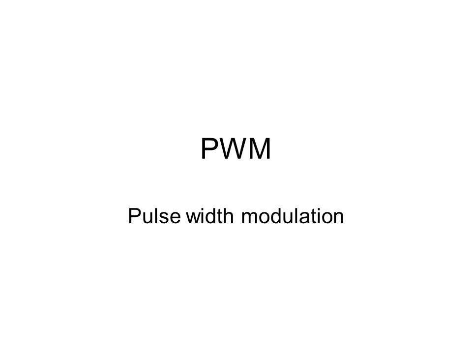 PWM Pulse width modulation