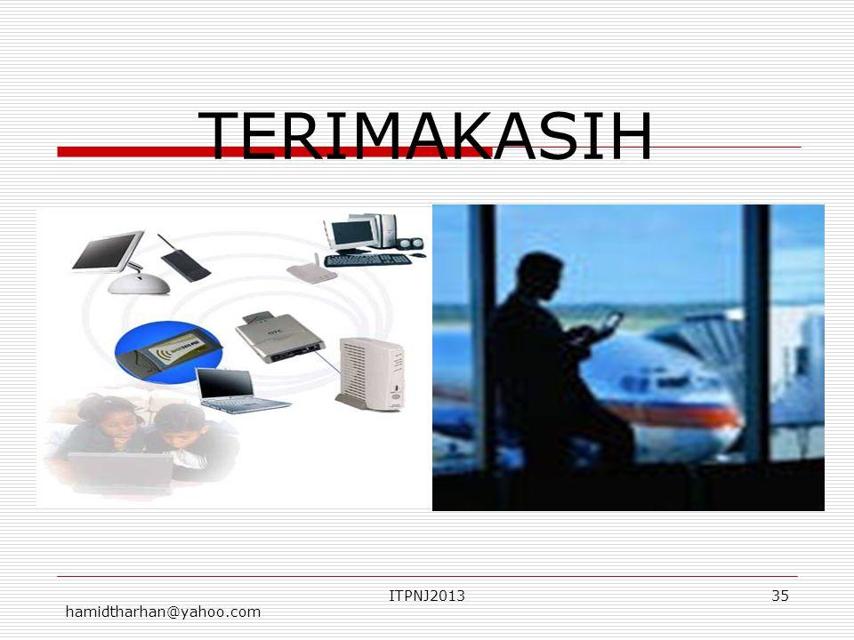 hamidtharhan@yahoo.com ITPNJ201335 TERIMAKASIH