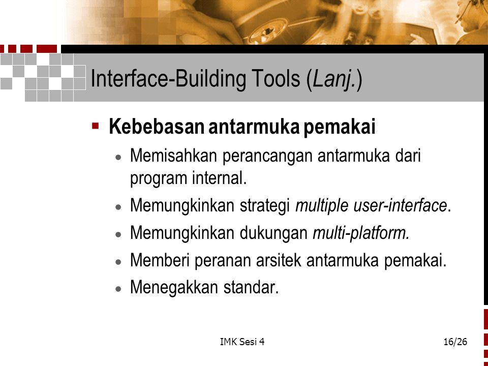 IMK Sesi 416/26 Interface-Building Tools ( Lanj.