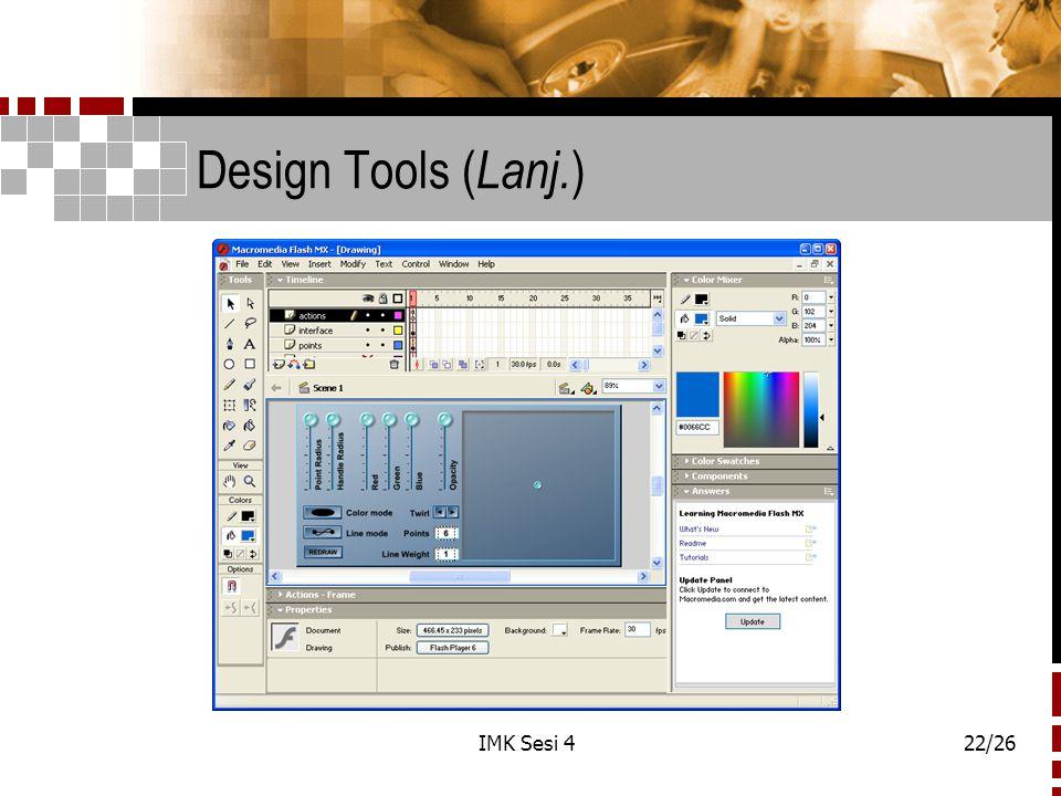 IMK Sesi 422/26 Design Tools ( Lanj. )