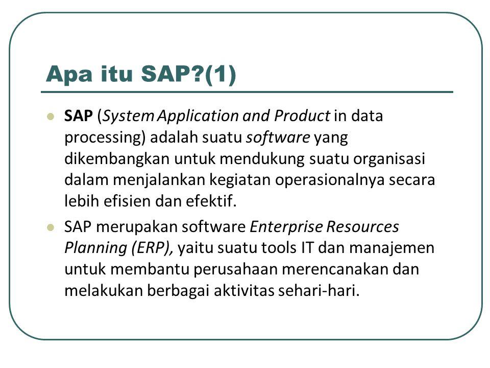 Apa itu SAP?(2) SAP terdiri dari sejumlah modul aplikasi yang mempunyai kemampuan mendukung semua transaksi yang perlu dilakukan suatu perusahaan dan tiap aplikasi bekerja secara berkaitan satu dengan yang lainnya.