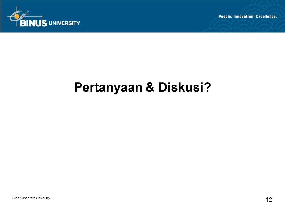Bina Nusantara University 12 Pertanyaan & Diskusi?