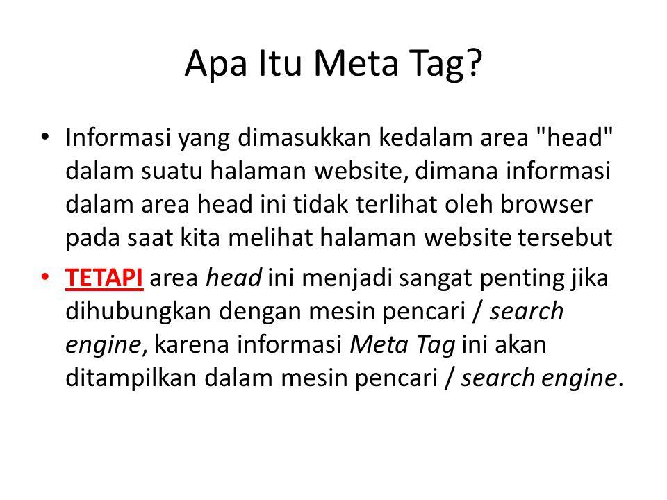 Apa Itu Meta Tag? Informasi yang dimasukkan kedalam area