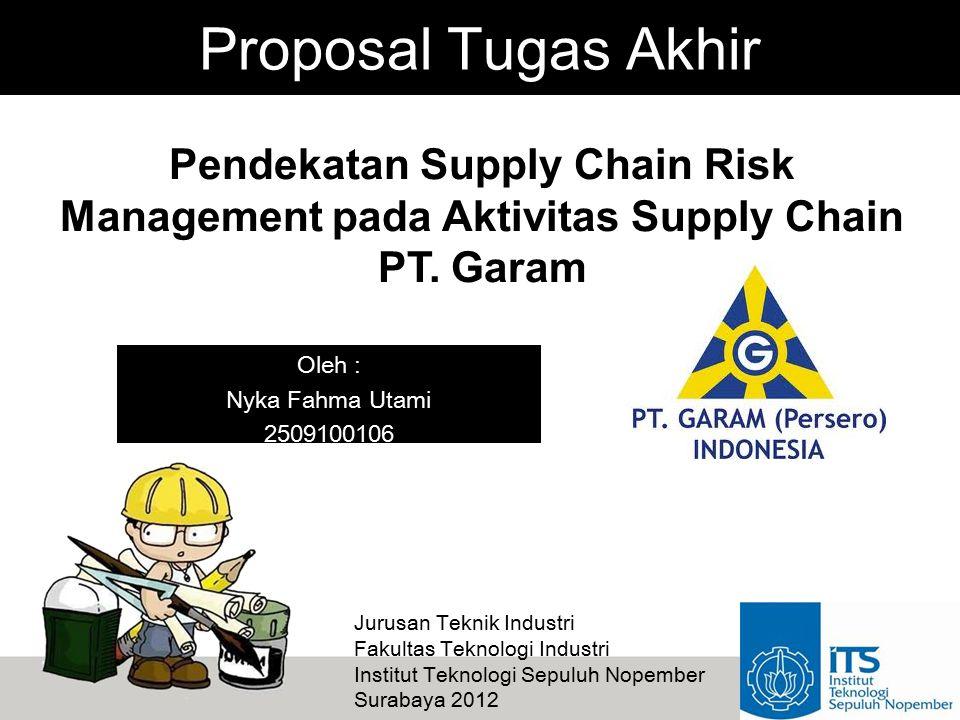 Pendekatan Supply Chain Risk Management pada Aktivitas Supply Chain PT.