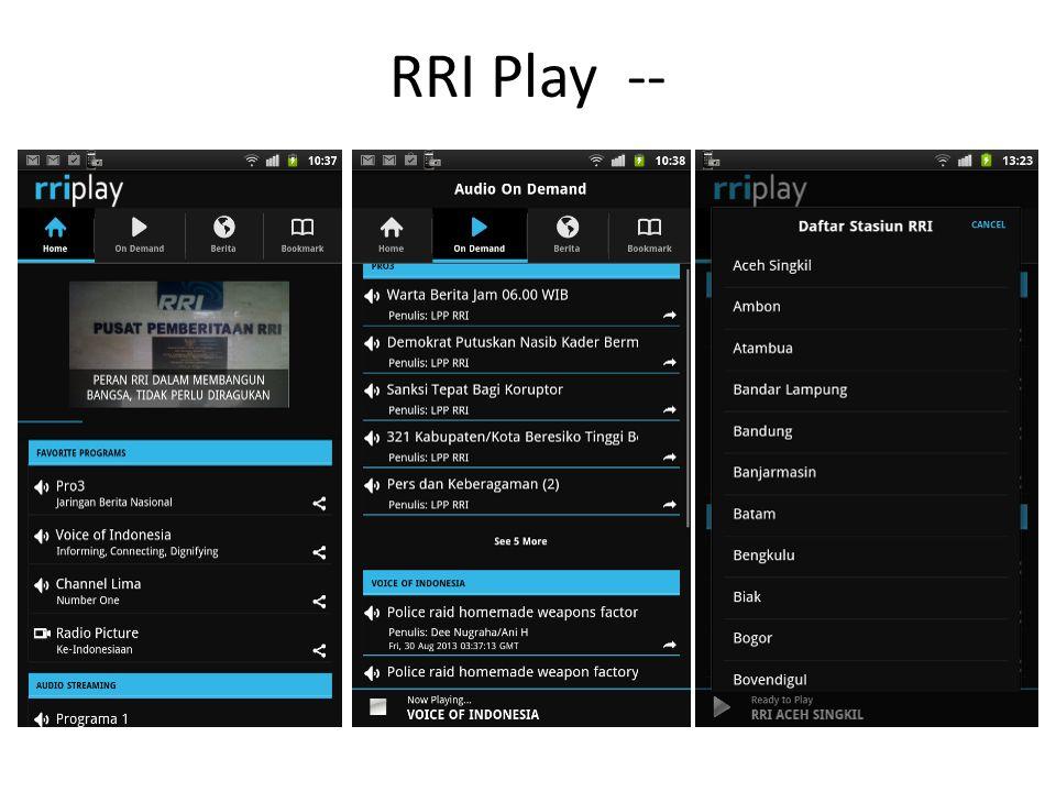 Paparan RRI - RRI ONLINE 1.Website RRI ( Pro 1, 2, 3,4 VOI, Manajemen) 2.Agregator Streaming Pro 1 /Stasiun Pro 2 /Stasiun Pro 3 /Stasiun Pro 4 / Stasiun VOI 3.