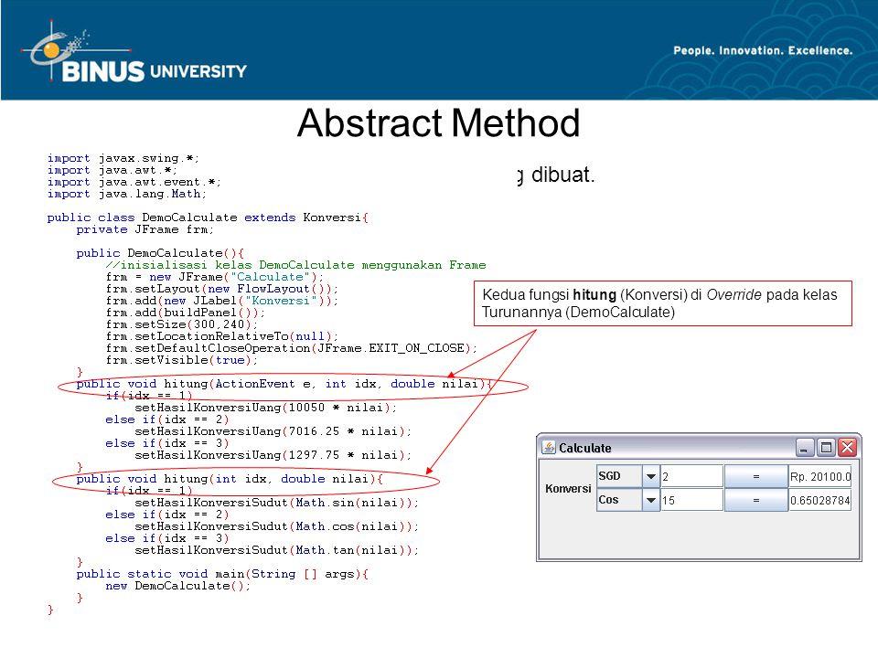 Abstract Method Kelas turunannya dan memanggil objek yang dibuat.