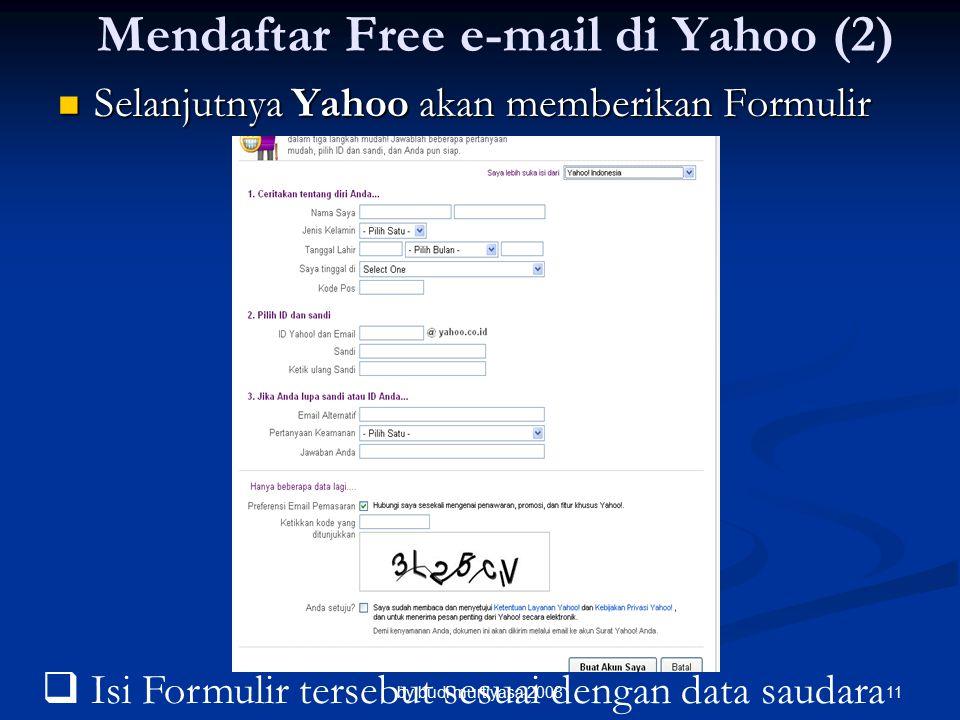 Selanjutnya Yahoo akan memberikan Formulir Selanjutnya Yahoo akan memberikan Formulir Mendaftar Free e-mail di Yahoo (2)  Isi Formulir tersebut sesuai dengan data saudara by budi murtiyasa 200811