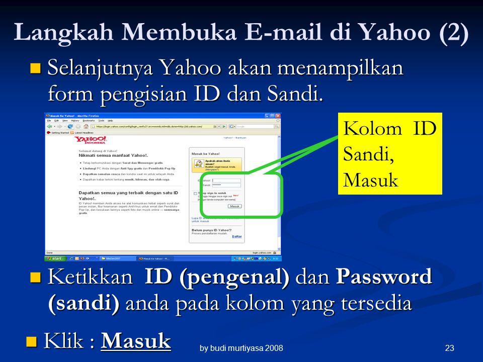 Selanjutnya Yahoo akan menampilkan form pengisian ID dan Sandi.