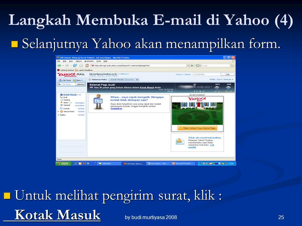 Selanjutnya Yahoo akan menampilkan form. Selanjutnya Yahoo akan menampilkan form.