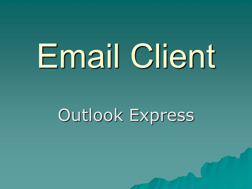 Email Client Outlook Express