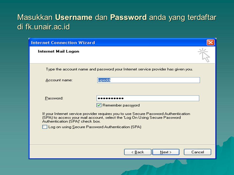 Masukkan Username dan Password anda yang terdaftar di fk.unair.ac.id