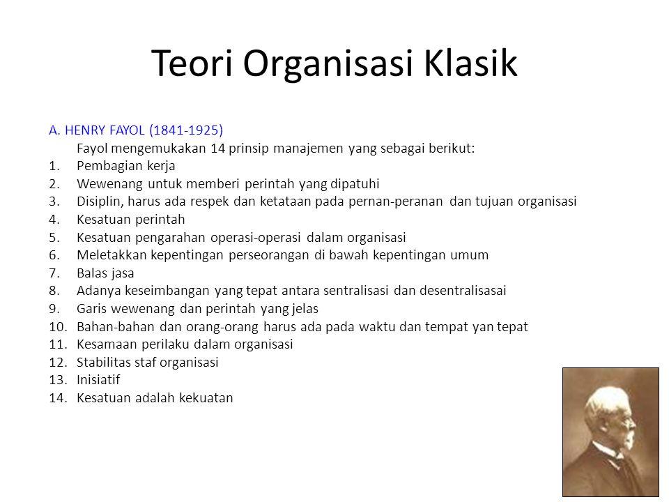 Teori Organisasi Klasik A.