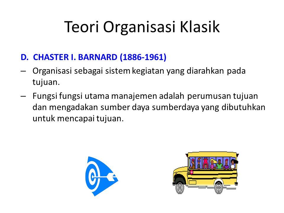 Teori Organisasi Klasik D.CHASTER I.
