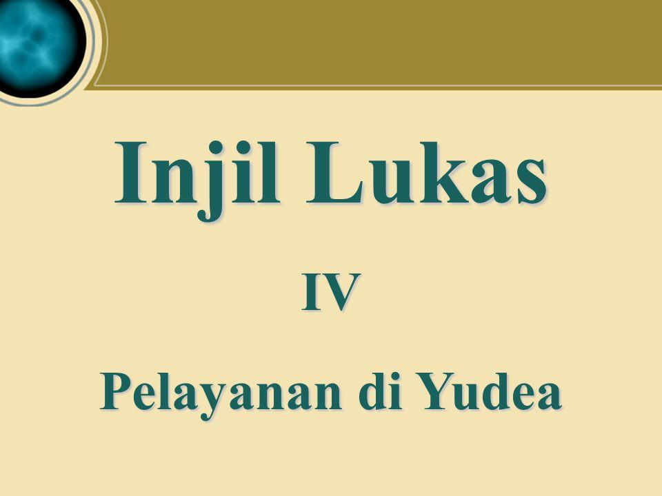 Judea Galilee ChildhoodPereaJerusalem Pelayanan di Yudea BACK Yesus mengutus 70 murid (Lukas 10:1-24) Pengajaran penting (Lukas 10:24–11:36) Peringatan-peringatan (Lukas 11:37–12:34) Berjaga-jagalah (Lukas 12:35–13:9) Penyembuhan di hari Sabat (Lukas 13:10-17) Perumpamaan sesawi & ragi (Luke 13:18-21) Lukas 10:1–13:21 Title Page