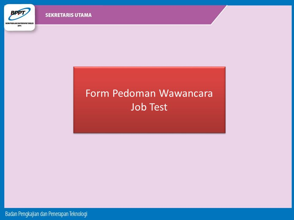 Form Pedoman Wawancara Job Test Form Pedoman Wawancara Job Test