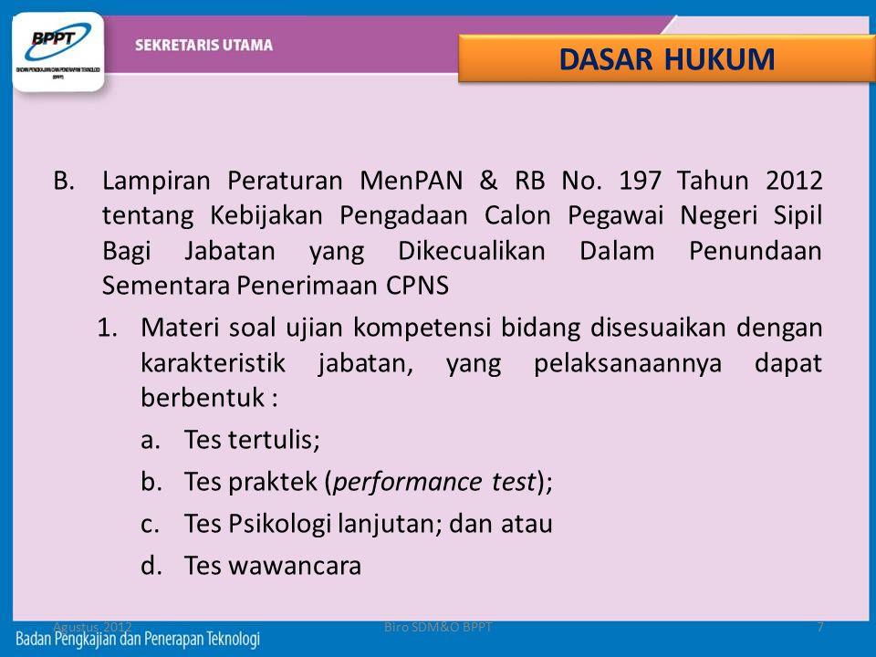 B.Lampiran Peraturan MenPAN & RB No. 197 Tahun 2012 tentang Kebijakan Pengadaan Calon Pegawai Negeri Sipil Bagi Jabatan yang Dikecualikan Dalam Penund