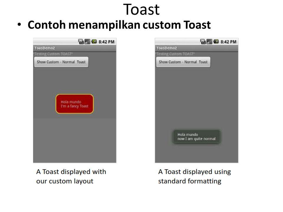 Toast Contoh menampilkan custom Toast