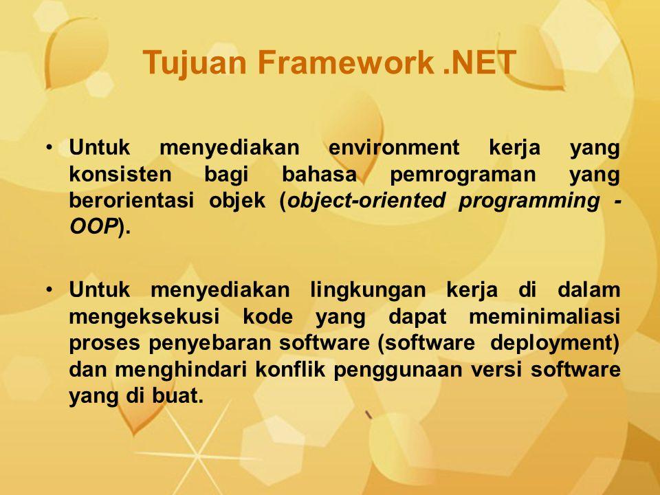 Untuk menyediakan environment kerja yang konsisten bagi bahasa pemrograman yang berorientasi objek (object-oriented programming - OOP). Untuk menyedia