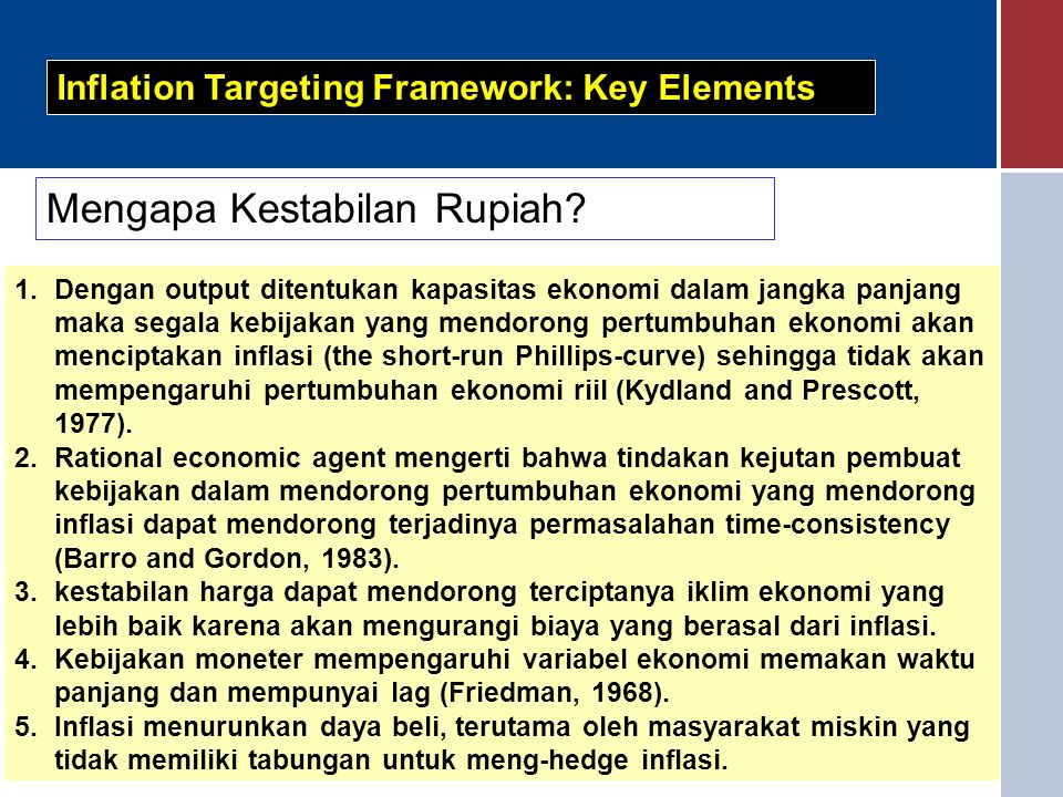 5 Inflation Targeting Framework: Key Elements Mengapa Kestabilan Rupiah.