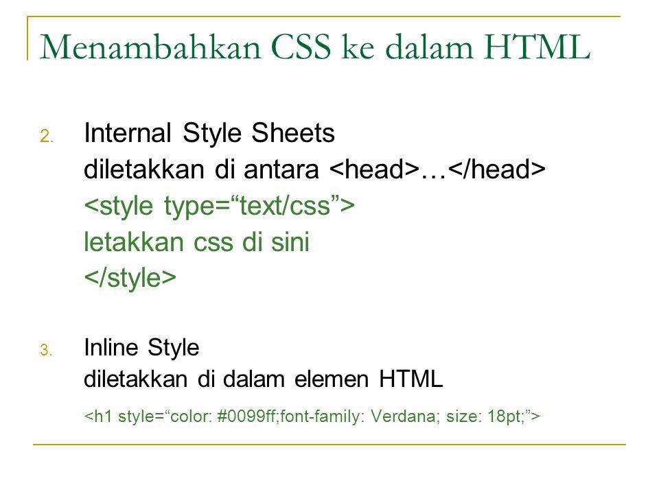 Menambahkan CSS ke dalam HTML 2.