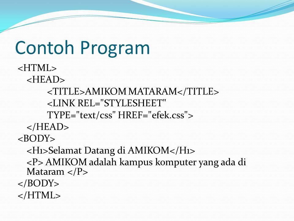 Contoh Program AMIKOM MATARAM <LINK REL=