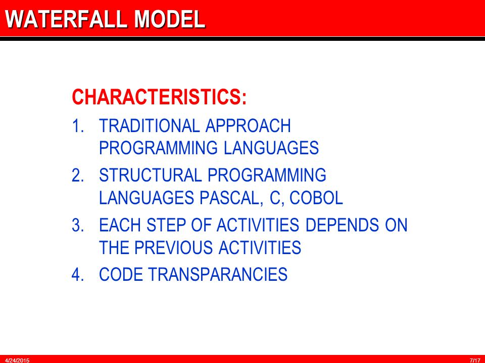 SIKLUS SISTEM INFORMASI There are many methodologies or models that can be used to guide the software development lifecycle either as a core model to the SDLC or as a complementary method.
