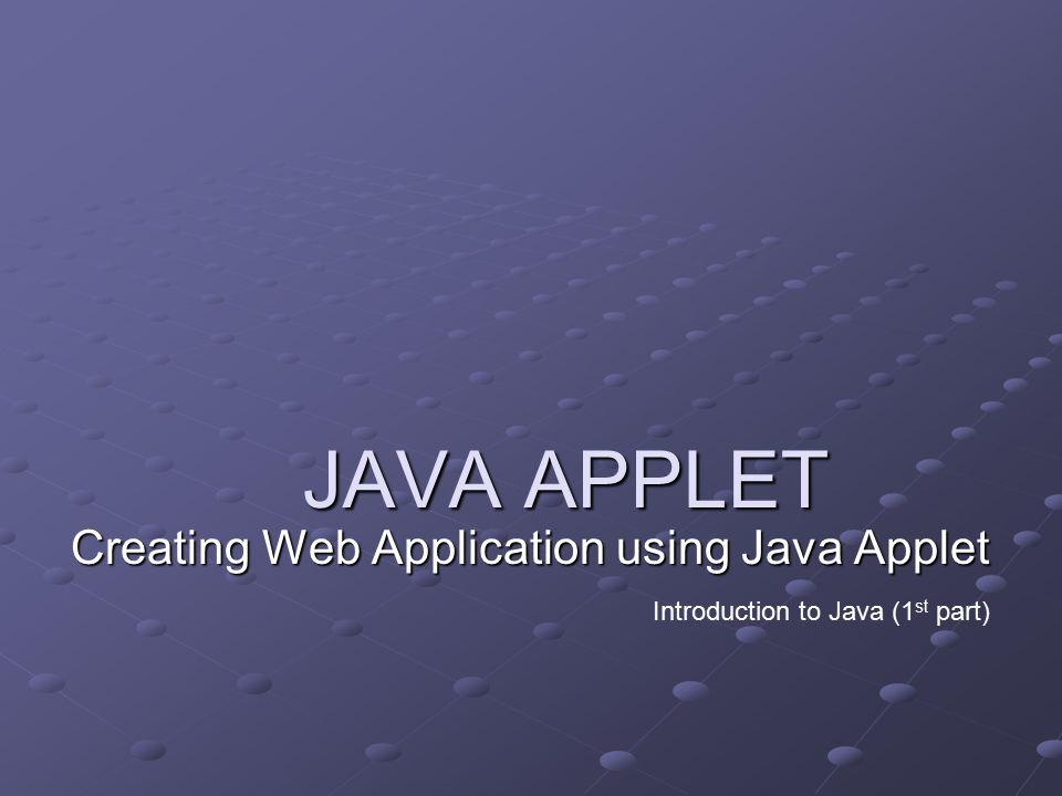 2July 2005 Objectives Mengenal struktur penulisan aplikasi standalone dari Java Bagaimana mendefinisikan class dan menggunakan class serta object pendukung