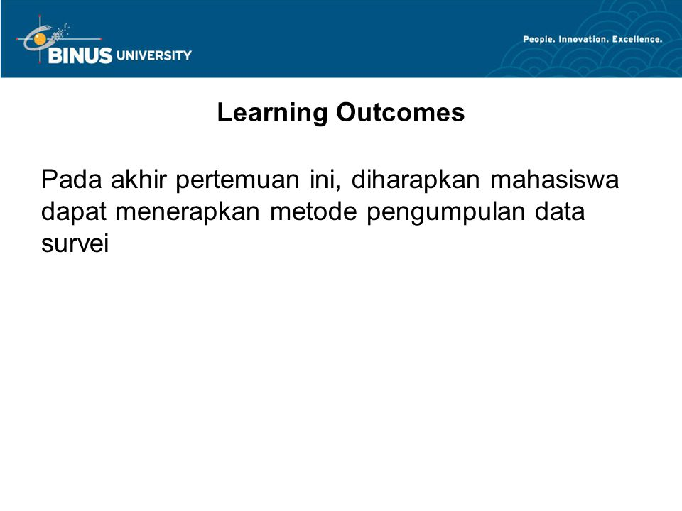 Outline Materi Pengumpulan data: Self administered Interview Observasi