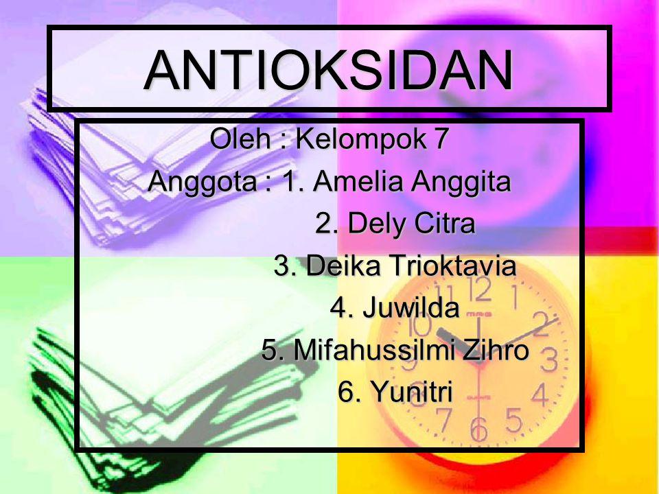Tujuan Persentasi :  Mahasiswa mampu menjelaskan pengertian dari Antioksidan  Mahasiswa mampu memberi contoh sumber-sumber Antioksidan  Mahasiswa mampu menyebutkan penyakit yang terjadi akibat kurangnya Antioksidan