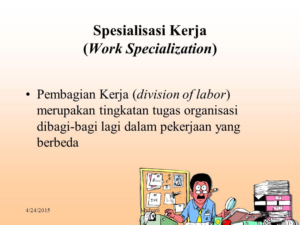 4/24/2015Mulyati14 Struktur Baru, Datar Presiden Direktur/ Direktur Utama Manajer Operasi (10)Spesialis Staf (9)